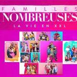 Familles nombreuses, la vie en XXL